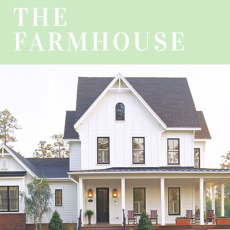 My Favorite Home Styles: The Farmhouse