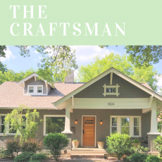 My Favorite Home Styles: The Craftsman