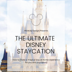 The Ultimate Disney Staycation